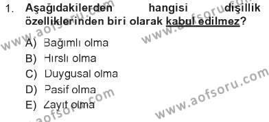 Ev İdaresi Bölümü 3. Yarıyıl Toplumsal Yaşamda Aile Dersi 2013 Yılı Güz Dönemi Tek Ders Sınavı 1. Soru