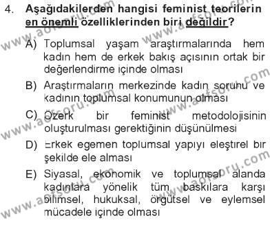 Ev İdaresi Bölümü 3. Yarıyıl Toplumsal Yaşamda Aile Dersi 2013 Yılı Güz Dönemi Tek Ders Sınavı 4. Soru