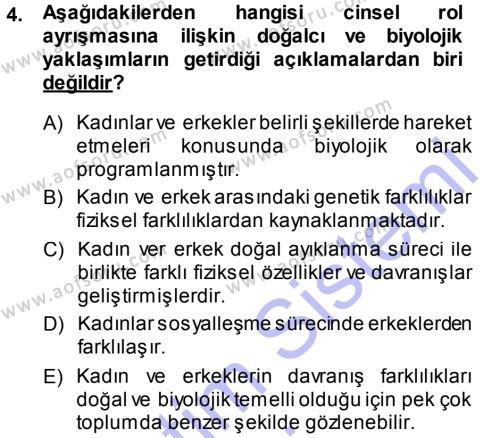 Ev İdaresi Bölümü 3. Yarıyıl Toplumsal Yaşamda Aile Dersi 2014 Yılı Güz Dönemi Ara Sınavı 4. Soru