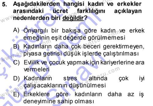 Ev İdaresi Bölümü 3. Yarıyıl Toplumsal Yaşamda Aile Dersi 2014 Yılı Güz Dönemi Dönem Sonu Sınavı 5. Soru