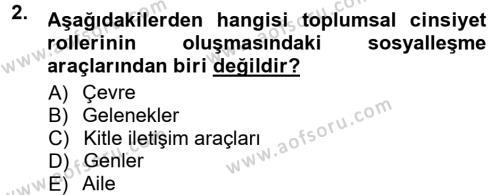 Ev İdaresi Bölümü 3. Yarıyıl Toplumsal Yaşamda Aile Dersi 2014 Yılı Güz Dönemi Tek Ders Sınavı 2. Soru