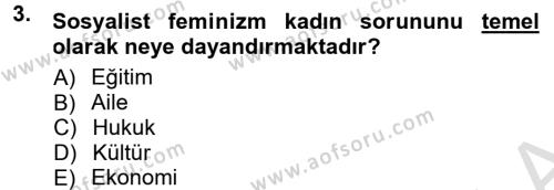 Ev İdaresi Bölümü 3. Yarıyıl Toplumsal Yaşamda Aile Dersi 2014 Yılı Güz Dönemi Tek Ders Sınavı 3. Soru
