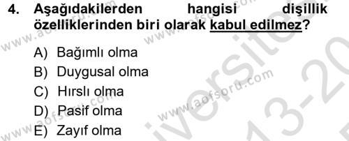 Ev İdaresi Bölümü 3. Yarıyıl Toplumsal Yaşamda Aile Dersi 2014 Yılı Güz Dönemi Tek Ders Sınavı 4. Soru