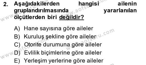 Ev İdaresi Bölümü 3. Yarıyıl Toplumsal Yaşamda Aile Dersi 2015 Yılı Güz Dönemi Ara Sınavı 2. Soru