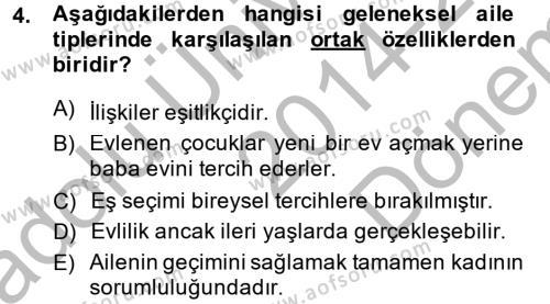 Ev İdaresi Bölümü 3. Yarıyıl Toplumsal Yaşamda Aile Dersi 2015 Yılı Güz Dönemi Dönem Sonu Sınavı 4. Soru
