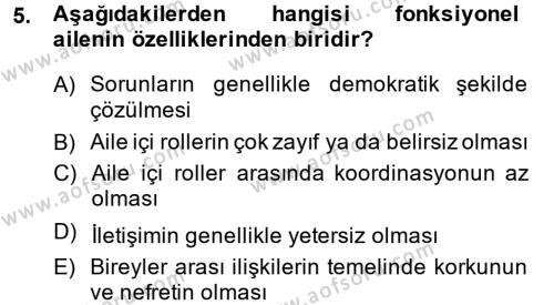 Ev İdaresi Bölümü 3. Yarıyıl Toplumsal Yaşamda Aile Dersi 2015 Yılı Güz Dönemi Dönem Sonu Sınavı 5. Soru