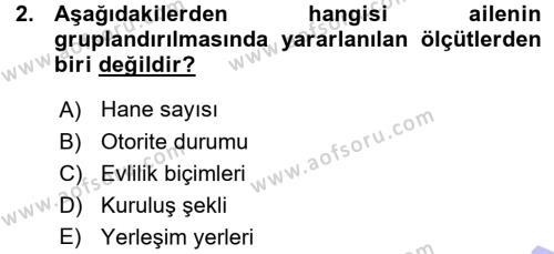 Ev İdaresi Bölümü 3. Yarıyıl Toplumsal Yaşamda Aile Dersi 2016 Yılı Güz Dönemi Ara Sınavı 2. Soru