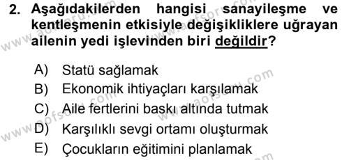 Ev İdaresi Bölümü 3. Yarıyıl Toplumsal Yaşamda Aile Dersi 2016 Yılı Güz Dönemi Dönem Sonu Sınavı 2. Soru