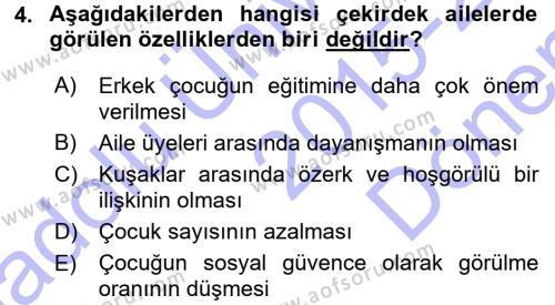 Ev İdaresi Bölümü 3. Yarıyıl Toplumsal Yaşamda Aile Dersi 2016 Yılı Güz Dönemi Dönem Sonu Sınavı 4. Soru