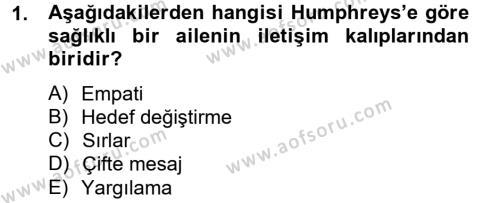 Ev İdaresi Bölümü 4. Yarıyıl Aile Sağlığı Dersi 2013 Yılı Bahar Dönemi Ara Sınavı 1. Soru