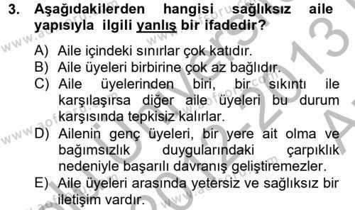 Ev İdaresi Bölümü 4. Yarıyıl Aile Sağlığı Dersi 2013 Yılı Bahar Dönemi Ara Sınavı 3. Soru