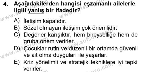 Ev İdaresi Bölümü 4. Yarıyıl Aile Sağlığı Dersi 2013 Yılı Bahar Dönemi Ara Sınavı 4. Soru