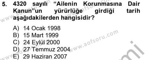 Ev İdaresi Bölümü 4. Yarıyıl Aile Sağlığı Dersi 2013 Yılı Bahar Dönemi Ara Sınavı 5. Soru