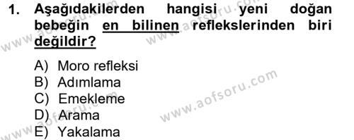 Ev İdaresi Bölümü 4. Yarıyıl Aile Sağlığı Dersi 2013 Yılı Bahar Dönemi Dönem Sonu Sınavı 1. Soru