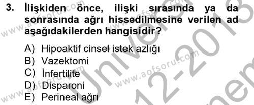 Ev İdaresi Bölümü 4. Yarıyıl Aile Sağlığı Dersi 2013 Yılı Bahar Dönemi Dönem Sonu Sınavı 3. Soru