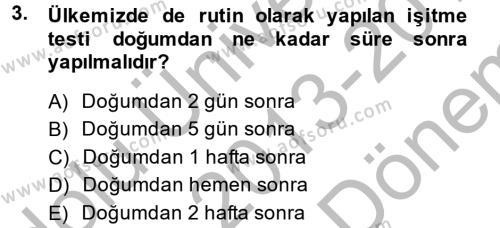 Ev İdaresi Bölümü 4. Yarıyıl Aile Sağlığı Dersi 2014 Yılı Bahar Dönemi Dönem Sonu Sınavı 3. Soru
