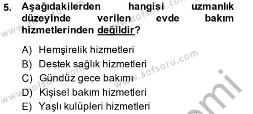 Ev İdaresi Bölümü 4. Yarıyıl Aile Sağlığı Dersi 2014 Yılı Bahar Dönemi Dönem Sonu Sınavı 5. Soru