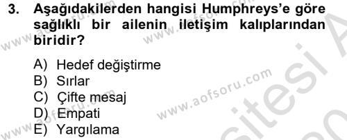 Ev İdaresi Bölümü 4. Yarıyıl Aile Sağlığı Dersi 2014 Yılı Bahar Dönemi Tek Ders Sınavı 3. Soru