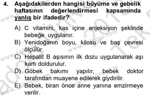 Ev İdaresi Bölümü 4. Yarıyıl Aile Sağlığı Dersi 2014 Yılı Bahar Dönemi Tek Ders Sınavı 4. Soru
