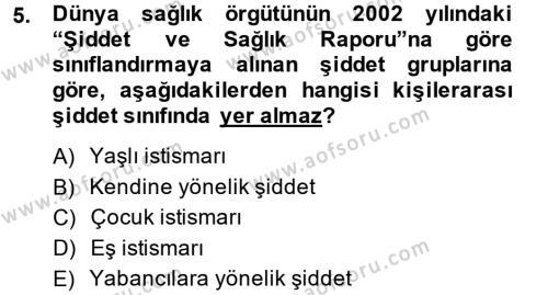Ev İdaresi Bölümü 4. Yarıyıl Aile Sağlığı Dersi 2014 Yılı Bahar Dönemi Tek Ders Sınavı 5. Soru