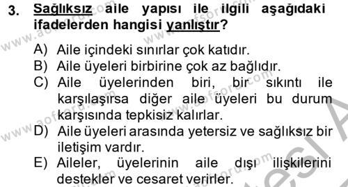 Ev İdaresi Bölümü 4. Yarıyıl Aile Sağlığı Dersi 2015 Yılı Bahar Dönemi Ara Sınavı 3. Soru