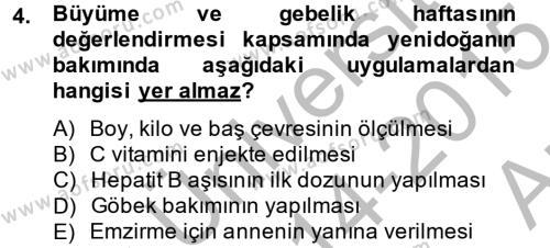 Ev İdaresi Bölümü 4. Yarıyıl Aile Sağlığı Dersi 2015 Yılı Bahar Dönemi Ara Sınavı 4. Soru