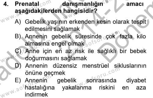 Ev İdaresi Bölümü 4. Yarıyıl Aile Sağlığı Dersi 2015 Yılı Bahar Dönemi Dönem Sonu Sınavı 4. Soru