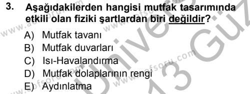 Ev İdaresi Bölümü 3. Yarıyıl Yiyecek Üretim Temelleri Dersi 2013 Yılı Güz Dönemi Ara Sınavı 3. Soru