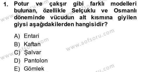 Ev İdaresi Bölümü 4. Yarıyıl Moda Tasarım Dersi 2014 Yılı Bahar Dönemi Tek Ders Sınavı 1. Soru