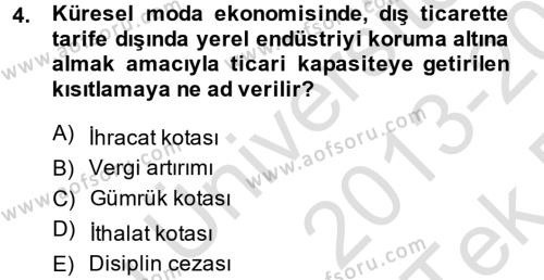 Ev İdaresi Bölümü 4. Yarıyıl Moda Tasarım Dersi 2014 Yılı Bahar Dönemi Tek Ders Sınavı 4. Soru