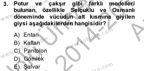 Ev İdaresi Bölümü 4. Yarıyıl Moda Tasarım Dersi 2015 Yılı Bahar Dönemi Ara Sınavı 3. Soru