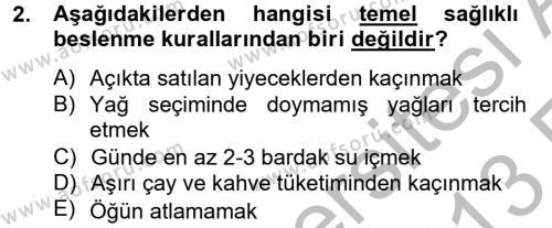 Ev İdaresi Bölümü 4. Yarıyıl Sağlıklı Yaşam Dersi 2013 Yılı Bahar Dönemi Ara Sınavı 2. Soru