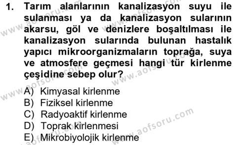 Ev İdaresi Bölümü 4. Yarıyıl Sağlıklı Yaşam Dersi 2013 Yılı Bahar Dönemi Dönem Sonu Sınavı 1. Soru