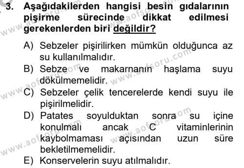 Ev İdaresi Bölümü 4. Yarıyıl Sağlıklı Yaşam Dersi 2013 Yılı Bahar Dönemi Dönem Sonu Sınavı 3. Soru