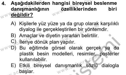 Ev İdaresi Bölümü 4. Yarıyıl Sağlıklı Yaşam Dersi 2013 Yılı Bahar Dönemi Dönem Sonu Sınavı 4. Soru