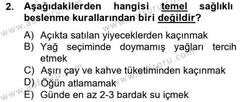 Ev İdaresi Bölümü 4. Yarıyıl Sağlıklı Yaşam Dersi 2014 Yılı Bahar Dönemi Tek Ders Sınavı 2. Soru