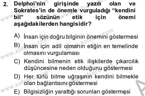 Etik Dersi 2014 - 2015 Yılı (Vize) Ara Sınav Soruları 2. Soru