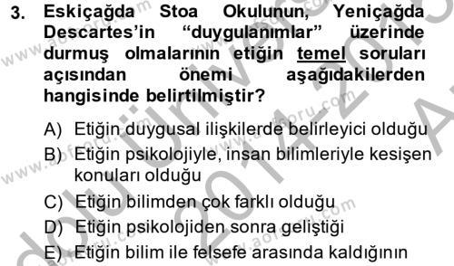 Etik Dersi 2014 - 2015 Yılı (Vize) Ara Sınav Soruları 3. Soru
