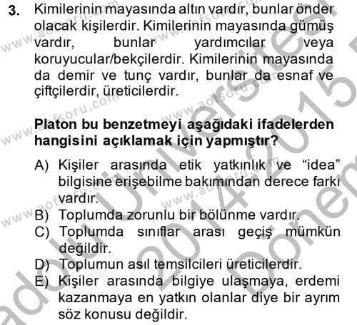 Etik Dersi 2014 - 2015 Yılı Dönem Sonu Sınavı 3. Soru