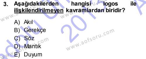Epistemoloji Dersi 2013 - 2014 Yılı Ara Sınavı 3. Soru