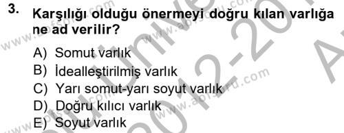 Bilim Felsefesi Dersi 2012 - 2013 Yılı Ara Sınavı 3. Soru