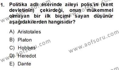 Felsefe Bölümü 3. Yarıyıl Yurttaşlık ve Çevre Bilgisi Dersi 2014 Yılı Güz Dönemi Ara Sınavı 1. Soru