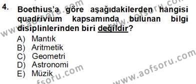 Felsefe Bölümü 3. Yarıyıl Ortaçağ Felsefesi I Dersi 2013 Yılı Güz Dönemi Ara Sınavı 4. Soru