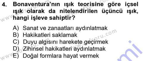 Felsefe Bölümü 3. Yarıyıl Ortaçağ Felsefesi I Dersi 2013 Yılı Güz Dönemi Dönem Sonu Sınavı 4. Soru