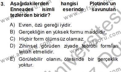 Felsefe Bölümü 3. Yarıyıl Ortaçağ Felsefesi I Dersi 2014 Yılı Güz Dönemi Ara Sınavı 3. Soru
