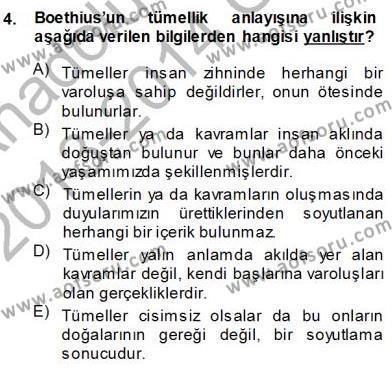Felsefe Bölümü 3. Yarıyıl Ortaçağ Felsefesi I Dersi 2014 Yılı Güz Dönemi Ara Sınavı 4. Soru