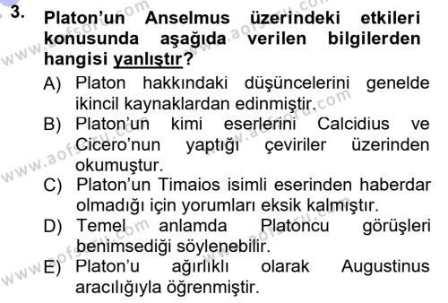 Felsefe Bölümü 3. Yarıyıl Ortaçağ Felsefesi I Dersi 2014 Yılı Güz Dönemi Dönem Sonu Sınavı 3. Soru