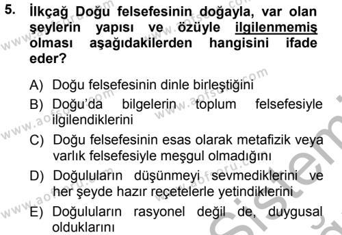 Felsefe Bölümü 3. Yarıyıl Felsefe Dersi 2013 Yılı Güz Dönemi Ara Sınavı 5. Soru