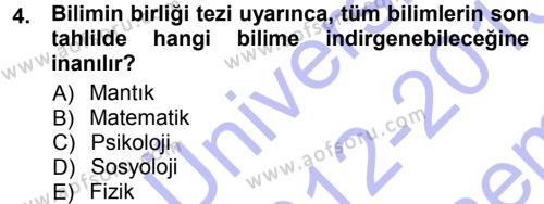 Felsefe Dersi 2012 - 2013 Yılı (Final) Dönem Sonu Sınav Soruları 4. Soru