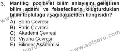 Sosyoloji Bölümü 3. Yarıyıl Felsefe Dersi 2013 Yılı Güz Dönemi Tek Ders Sınavı 3. Soru